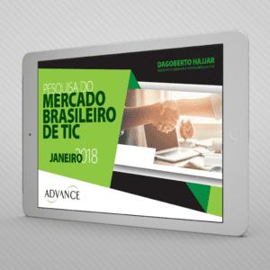 Pesquisa sobre o mercado de tecnologia da informação (TI) realizado pela Advance em Janeiro de 2018