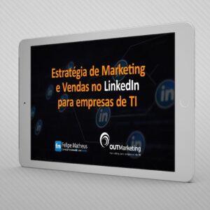 Estrategias no linkedin para empresas de tecnologia