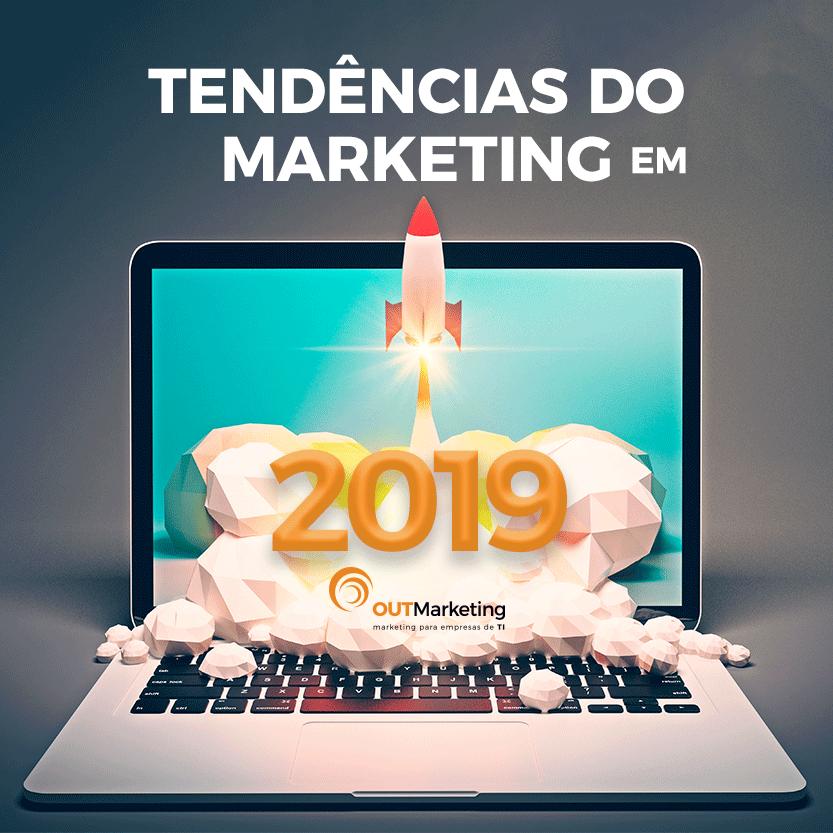 Tendências de Marketing para 2019